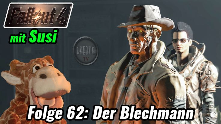 FALLOUT 4 Folge 62 Der Blechmann ★ feat. Susi Fleckchen
