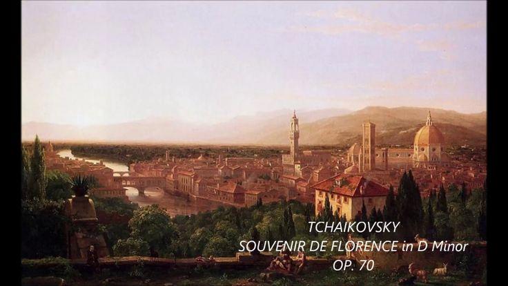 TCHAIKOVSKY - SOUVENIR DE FLORENCE in D MINOR , OP. 70