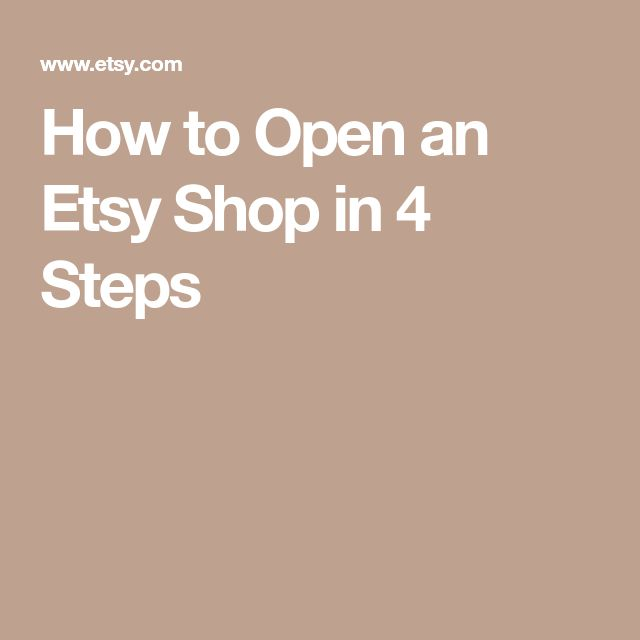 How to Open an Etsy Shop in 4 Steps