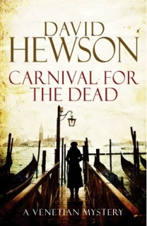 Carnival for the Dead by David Hewson  (Italian setting)