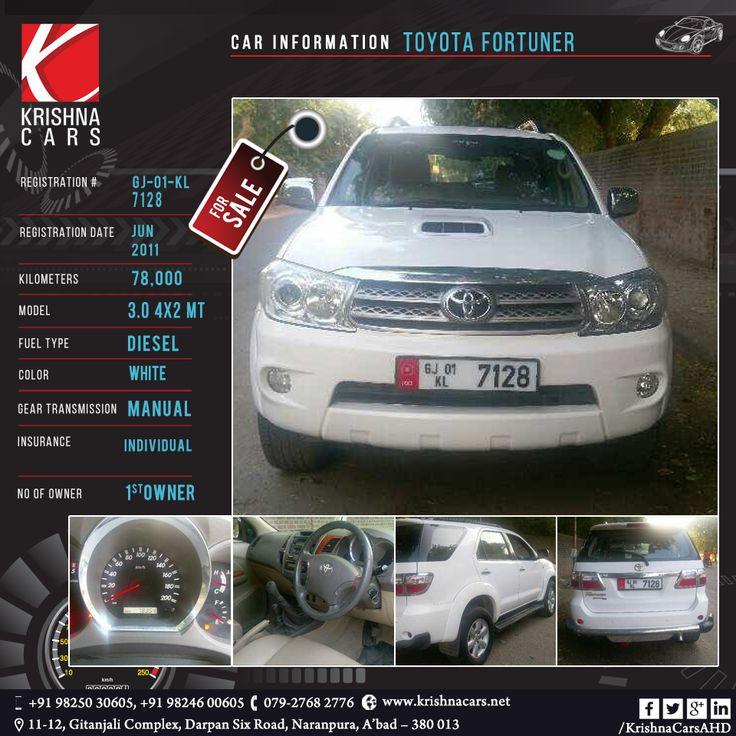#usedCar for sale  CAR INFORMATION - Toyota Fortuner REGISTRATION NUMBER - GJ 01 KL 7128 REGISTRATION DATE - JUN 2011 KILOMETERS - 78,000 MODEL - 3.0 4x4 MT FUEL TYPE - Diesel COLOR - White GEAR TRANSMISSION -Manual INSURANCE - Individual NO OF OWNER - 1St Owner  #UsedToyotaFortunerCar #BestUsedCarToyotaFortuner #PreOwnedToyotaFortunerCar #KrishnaCars  #TrustedsecondhandcardealerinAhmedabad #BestCarDealerinAhmedabad  W: http://www.krishnacars.net/ E: Krishnacars@yahoo.com M: 9825030605