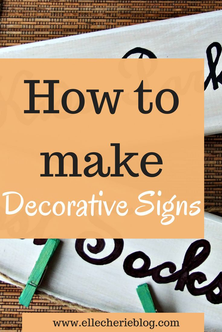 How To Make Decorative Signs For Your Home Diy Inspiration And