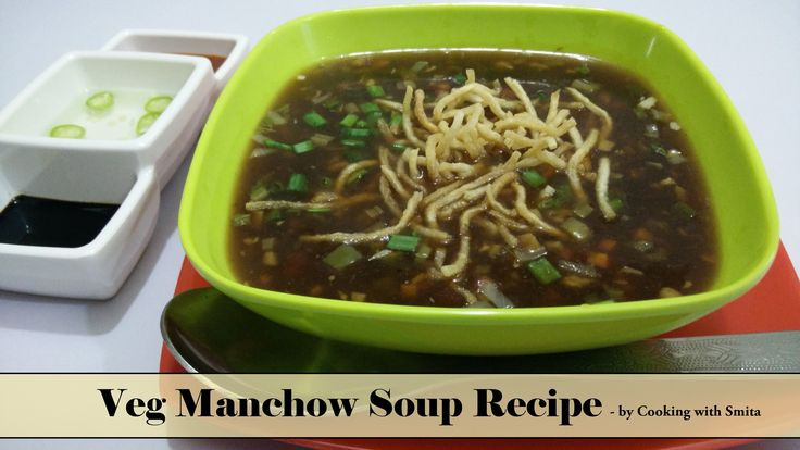 "Veg Manchow Soup Recipe in Hindi by Cooking with Smita | Indo - Chinese ...  Veg Manchow Soup Recipe  Veg Manchow Soup is very popular Indo-Chinese cuisine. Main ingredients of this recipe are chopped vegetables.  Indo-Chinese cuisine is incomplete without mouth watering and tasty Manchow Soup, it serves as a best starter and is very easy to make. Watch my Video Recipe of ""How to make Veg Manchow Soup"" on YouTube"