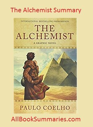 The Alchemist Summary & Review: A Book by Paulo Coelho