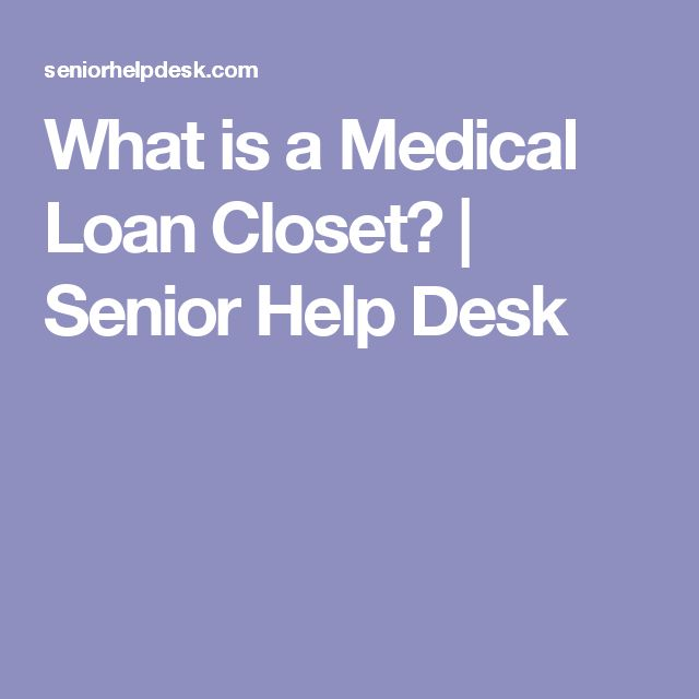 What is a Medical Loan Closet? | Senior Help Desk