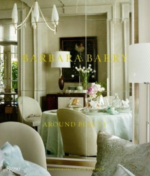Barbara Barry Around Beauty Interior Design BooksModern