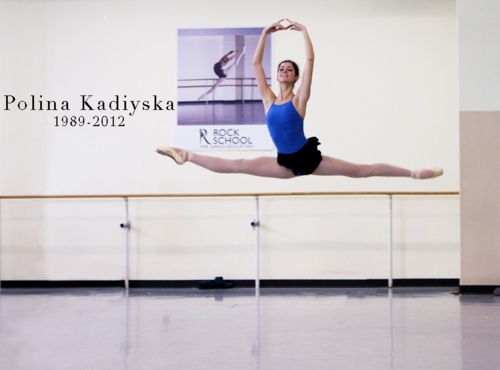 Dance in peace, Polina Kadiyska (1989-2012)