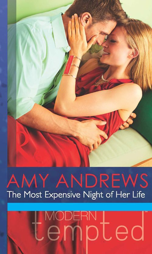 The Most Expensive Night of Her Life (Mills & Boon Modern Tempted) (Mills & Boon Tempted) eBook: Amy Andrews: Amazon.co.uk: Kindle Store