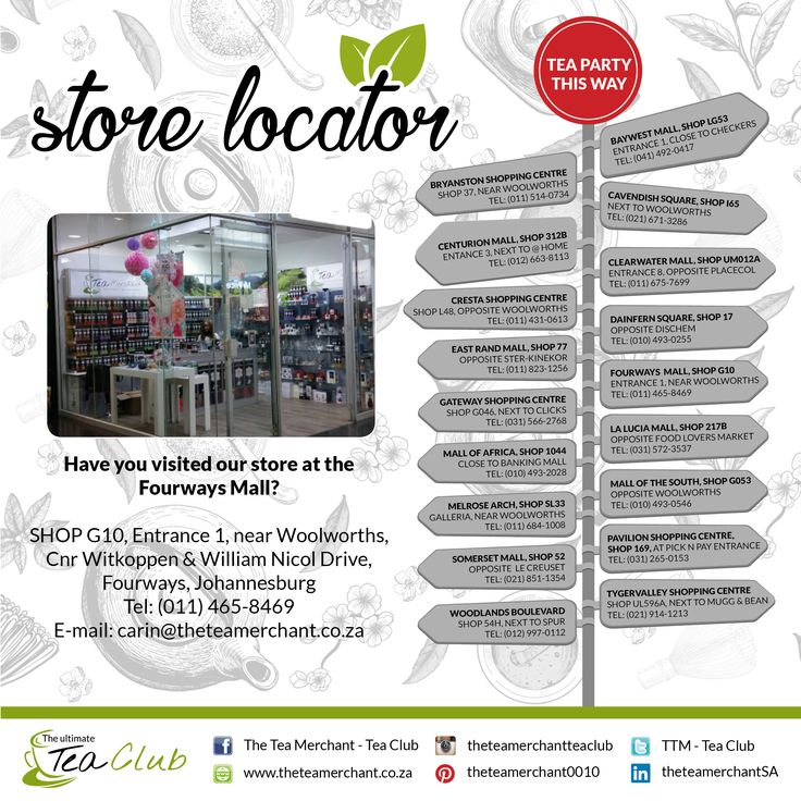 Did you know we have stores country wide? Please see which store is nearest to you for the ultimate tea experience #storelocator #theteamerchant #fourwaysmall
