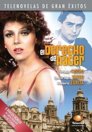 Telenovelas y Estrellas: el Derecho de Nacer (1981) Veronica Castro y Humberto Zurita