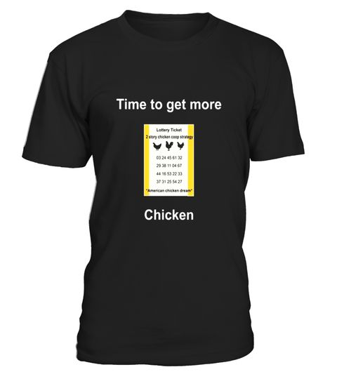"# Chicken hen rooster lottery lotto ticket funny humor t-shirt .  Special Offer, not available in shops      Comes in a variety of styles and colours      Buy yours now before it is too late!      Secured payment via Visa / Mastercard / Amex / PayPal      How to place an order            Choose the model from the drop-down menu      Click on ""Buy it now""      Choose the size and the quantity      Add your delivery address and bank details      And that's it!      Tags: 2 story chicken coop…"
