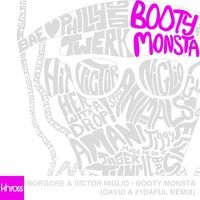 Borgore & Victor Niglio - Booty Monsta (David A #1DAFUL Remix) by Khross on SoundCloud
