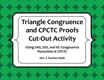 Triangle Congruence and CPCTC Proofs Cut-Out Activity