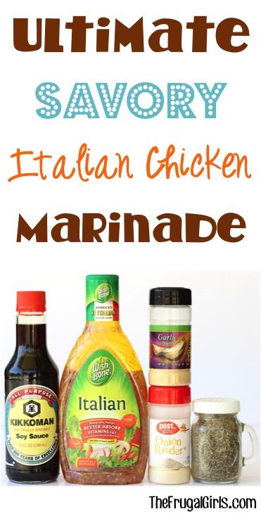 Chicken Marinade for the Grill!  This EASY Savory Italian Marinade is perfect for grilling or baking your chicken in the oven.  The BEST way to soak in loads of delicious flavors to your meat! | TheFrugalGirls.com