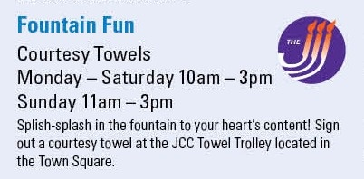 Play in the Fountain- we have towels waiting for you!