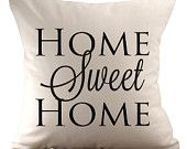 Home Sweet Home - Cushion Cover - 18x18 - Choose your fabric and font colour