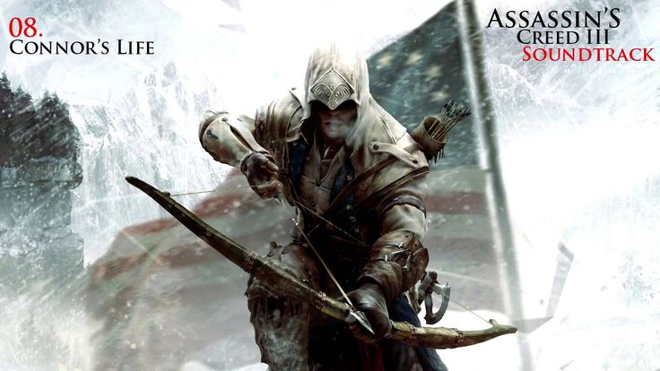 Assassin's Creed 3 Soundtrack - 08. Connor's Life