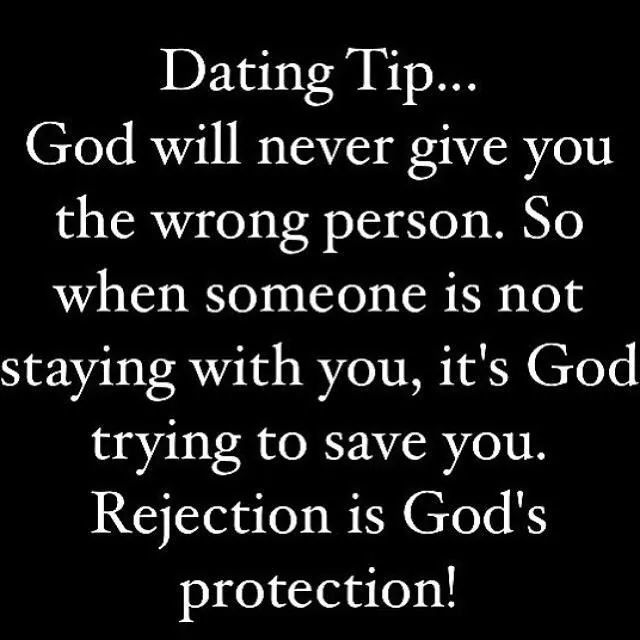Rejection is God's protection.