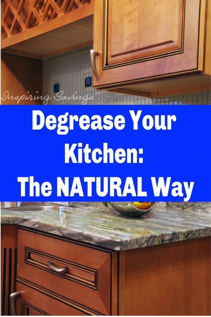 Degrease Kitchen With An All Natural Homemade