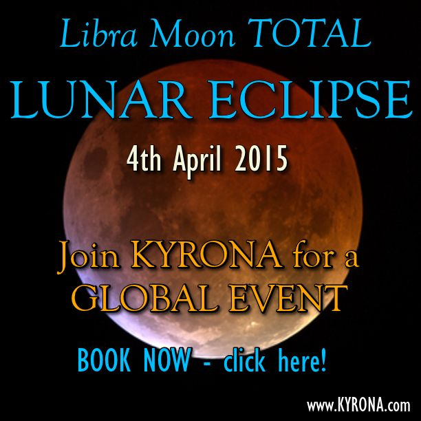 The 4th April 2015 TOTAL LUNAR ECLIPSE (Moon in Libra/Sun in Aries) is powerfully transformative celestial event. Learn all about it & access potent star temple technology and magic, supporting you to capitalise on its evolutionary imperative and light up! #4thApril2015LunarEclipse, #LunarEclipse, #startemple, #kyrona