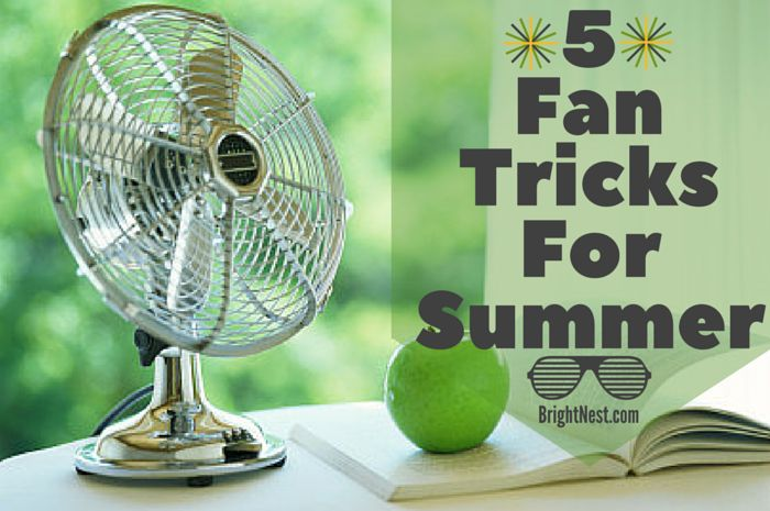 Need To Cool Off Try These 5 Fan Tricks Cas Home And Miami