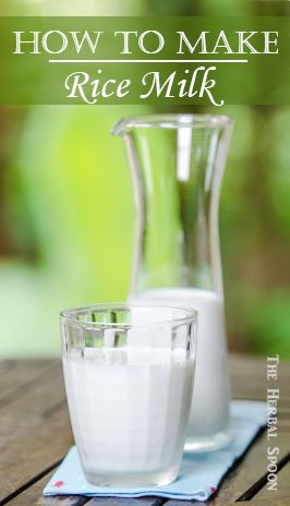 How to Make Rice Milk - The Herbal Spoon