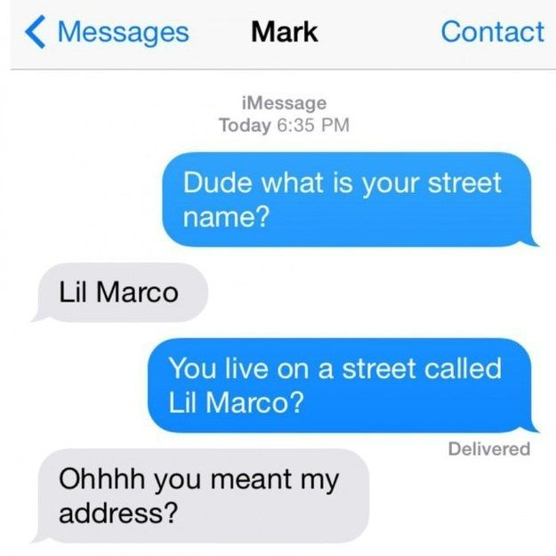 Street name: | 28 Texts From 2014 That Will Make You Laugh Every Time