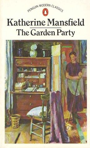 The Garden Party: And Other Stories The Garden Party, Katherine Mansfield - Essay