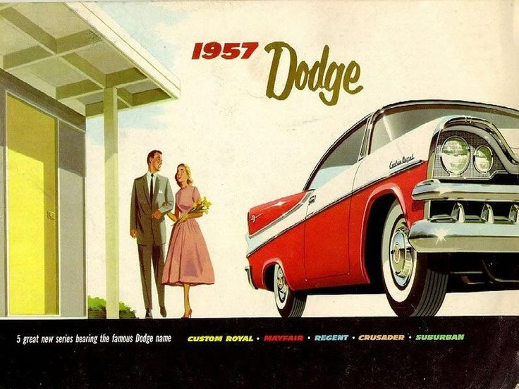 A classic car for a classic year  the 1957 Dodge. 70 best vintage car ads images on Pinterest   Vintage ads  Car