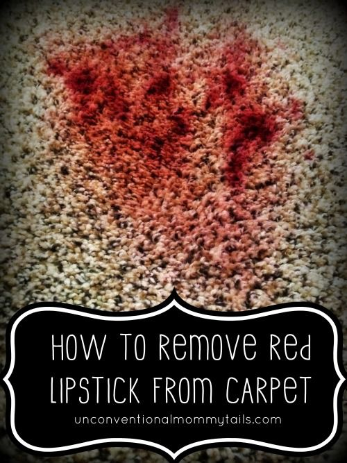 How to remove red lipstick and other stains from carpet How to get rid of red lipstick stain