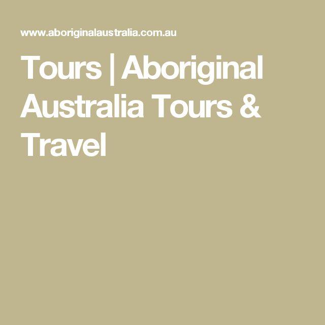 Tours | Aboriginal Australia Tours & Travel