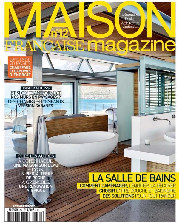 Le N°1 De Maison Française Magazine Est En Kiosque. Inspiration Déco,  évasion