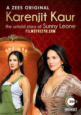 Karenjit Kaur S01 Complete Hindi 480p Web Series Hdrip Season  10 Episodes The Untold Story Of Sunny Leone Zee 5 Web Original Series