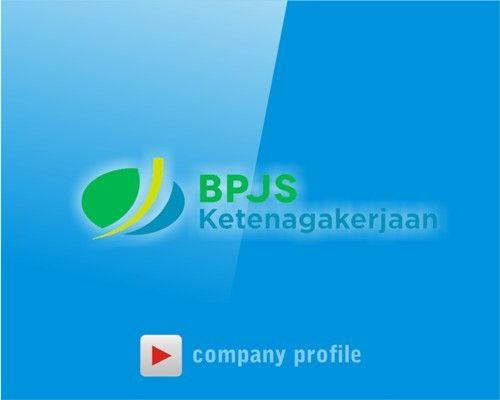 Video company profile BPJS Ketenagakerjaan