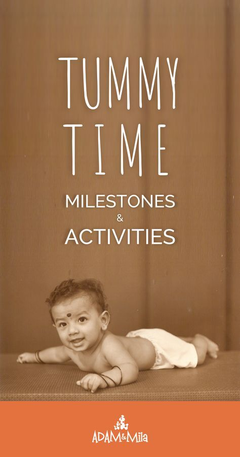 Tummy Time Milestones and Activities. Guide for new parents to provide your infant with all the benefits of Tummy Time. Learn how to do Tummy Time, for how long. Get tips on positions, schedule, how to include toys, mats and boppy pillows. Fun play ideas for newborn baby up to 6 months.