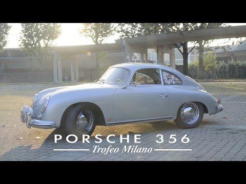 Porsche 356 al Trofeo Milano 2015 - YouTube