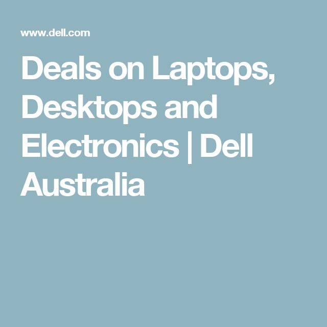 Deals on Laptops, Desktops and Electronics | Dell Australia