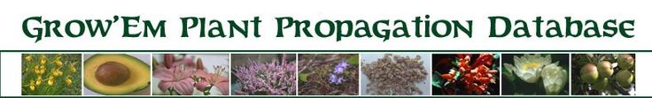 Grow\'Em Plant Propagation Database