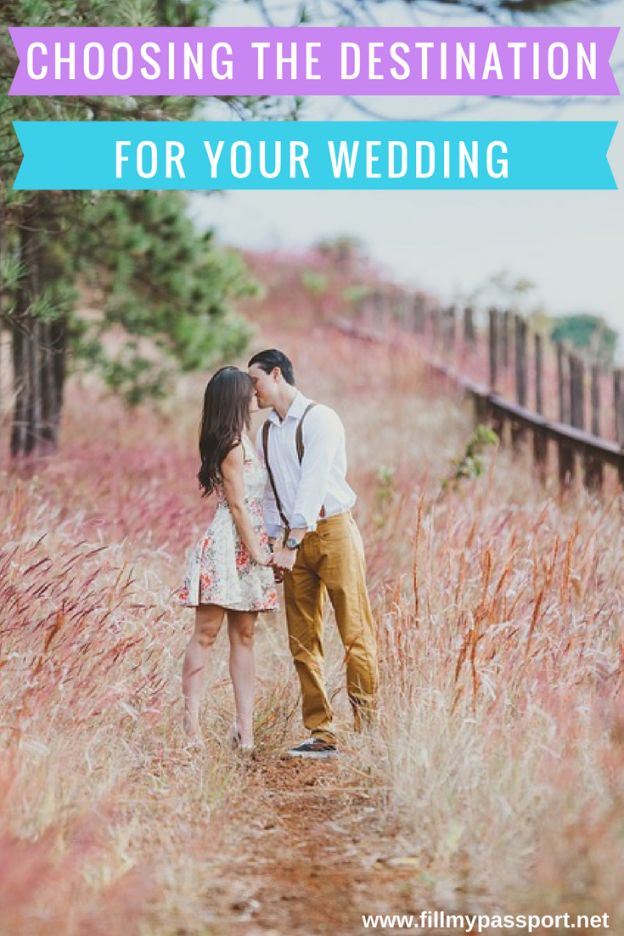 Choosing the Destination for your Wedding