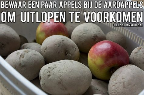 Bewaar enkele appels bij aardappels om uitlopen te voorkomen. Vind veel meer tips op www.goedeschoonmaaktips.nl