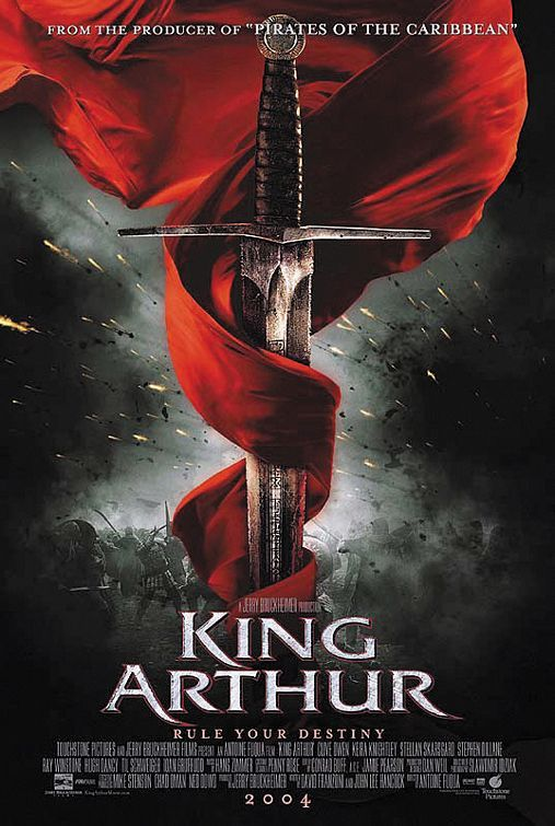 King Arthur Movie Poster--Jerry Bruckheimer's version of the legend, with Clive Owen and Keira Knightley