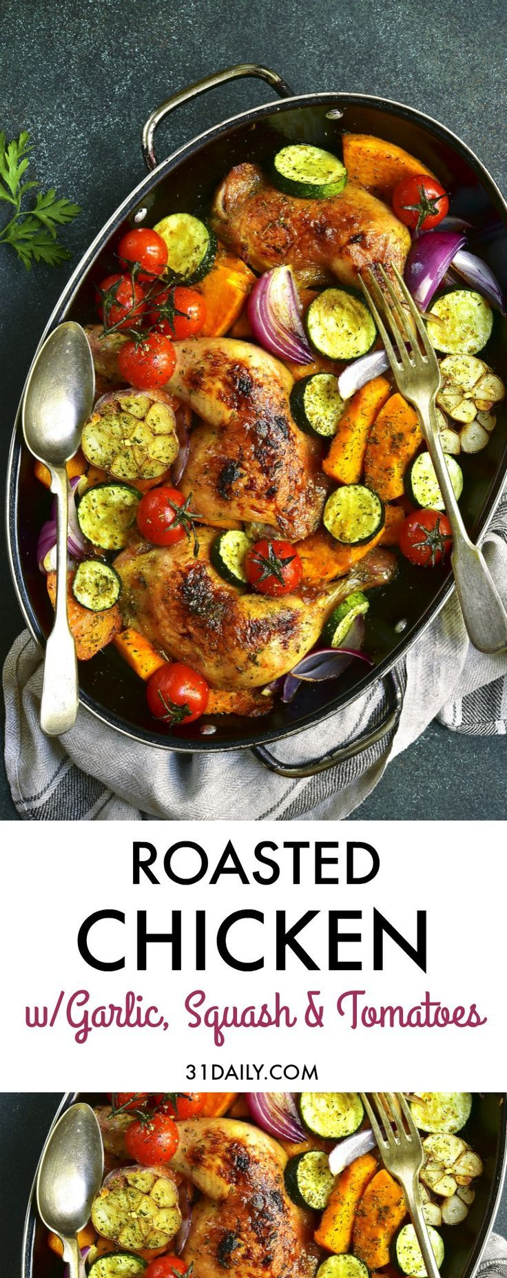 Roasted Chicken Hindquarters with Garlic, Squash and Tomatoes | 31Daily.com