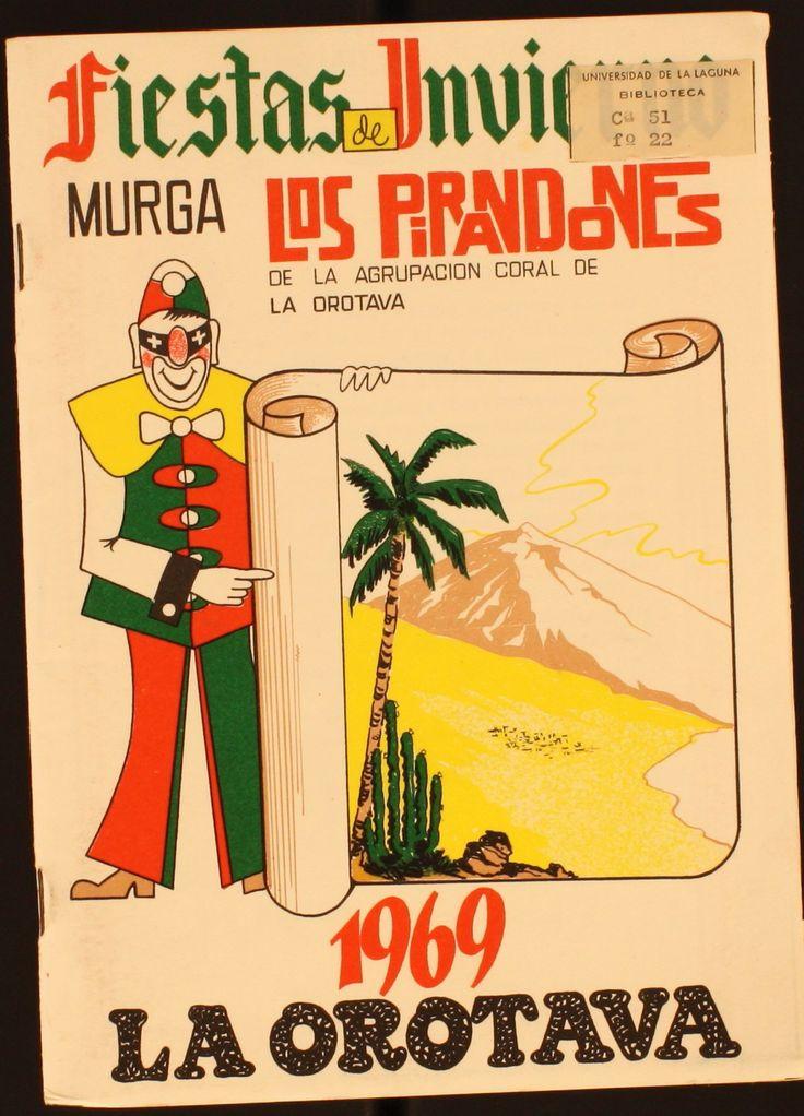 Murga Los Pirandones Fiestas de Invierno: La Orotava : 1969 http://absysnetweb.bbtk.ull.es/cgi-bin/abnetopac01?TITN=487457