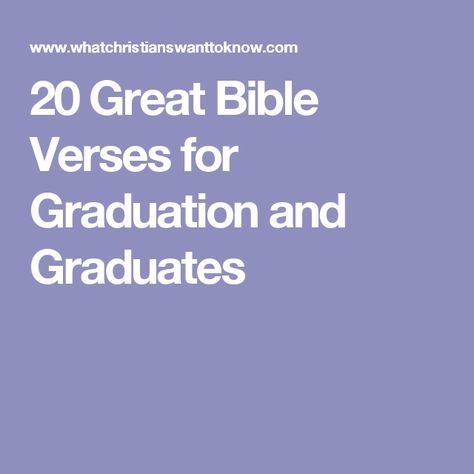 20 Great Bible Verses for Graduation and Graduates