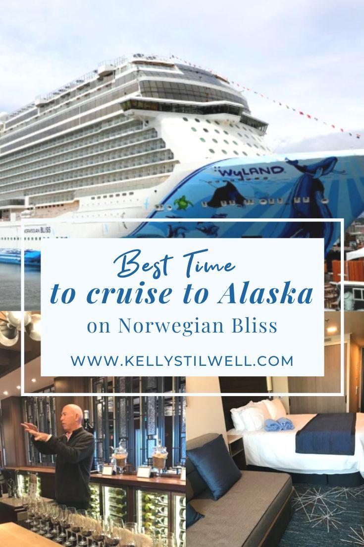 Best Time To Cruise To Alaska On Norwegian Bliss Cruise Best States To Visit Best Cruise Ships