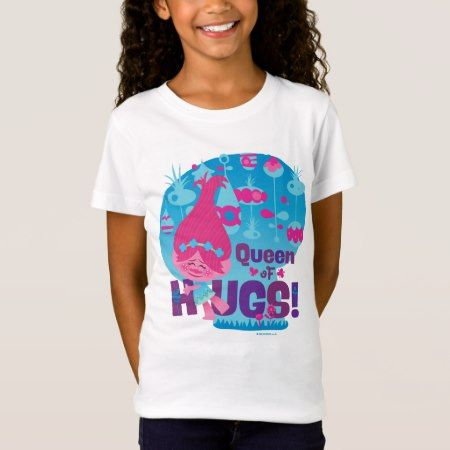 Trolls | Poppy - Queen of Hugs! T-Shirt - click to get yours right now!