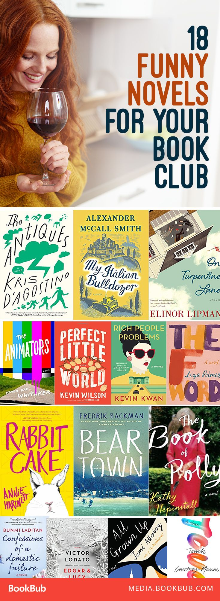 Looking to mix it up with a light-hearted, funny novel at your next book club? This list from BookBub recommends 18 titles that fit the bill.