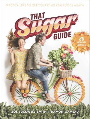 On the back of the enormous success of That Sugar Film and That Sugar Book…