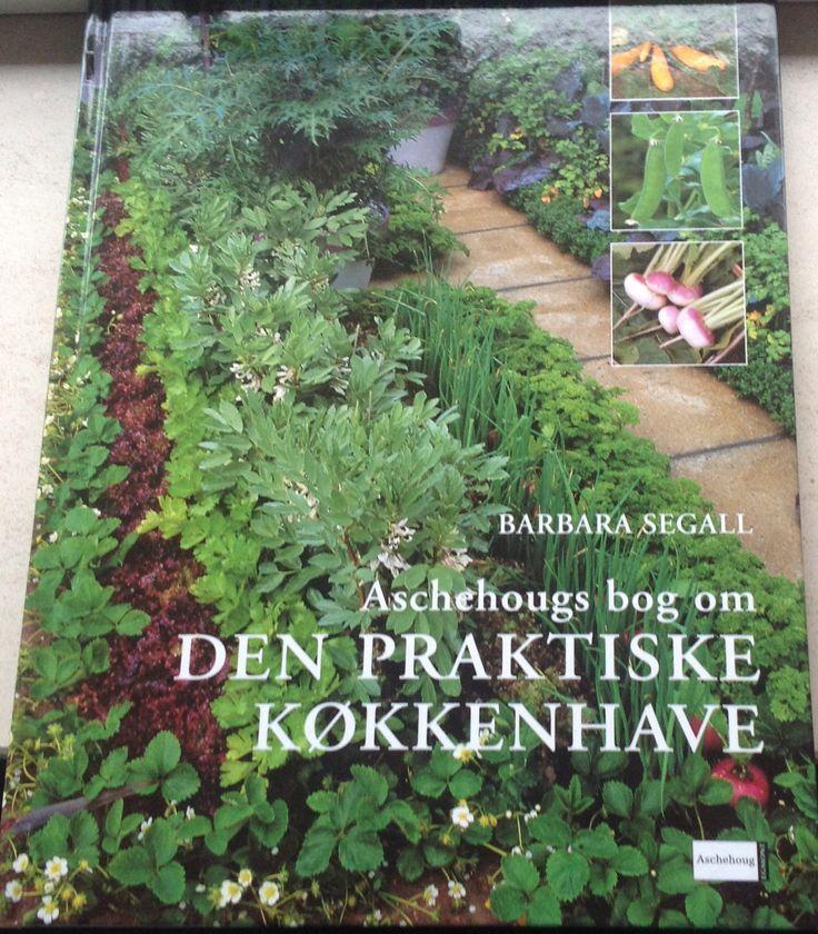 Barbara Segall - Aschehougs bog om den praktiske køkkenhave