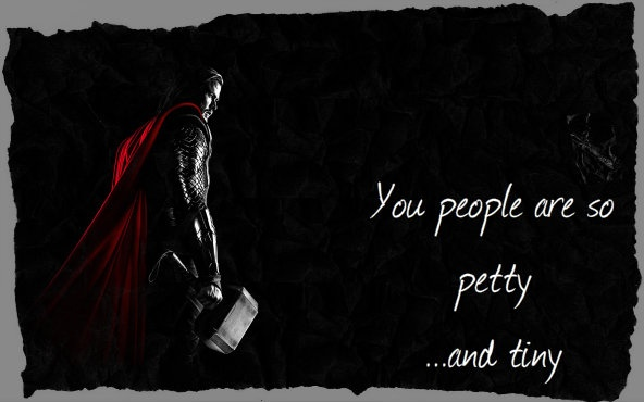 Thor quote: Avengers. Awwwww sad....Thor's kinda mean here. :/